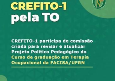CREFITO-1 integra comissão para atualizar projeto da sua graduação em TO na FACISA/UFRN
